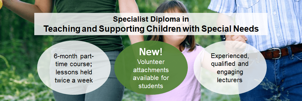 Specialist Diploma in Teaching and Supporting Children with Special Needs