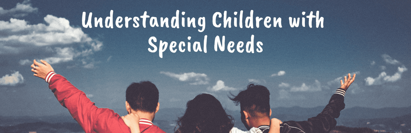 ACCIHS_Understanding Children With Special Needs_Header